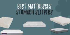 Best Mattresses for STOMACH SLEEPERS (1)